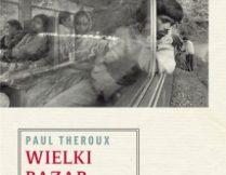 Więcej o Paul Theroux