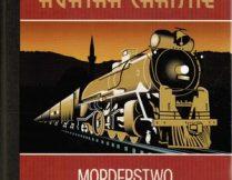"""Więcej o Agatha Christie – """"Morderstwo w Orient Expressie"""""""