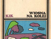 """Więcej o Borys Wasilewski – """"Wiosna na kolei"""""""